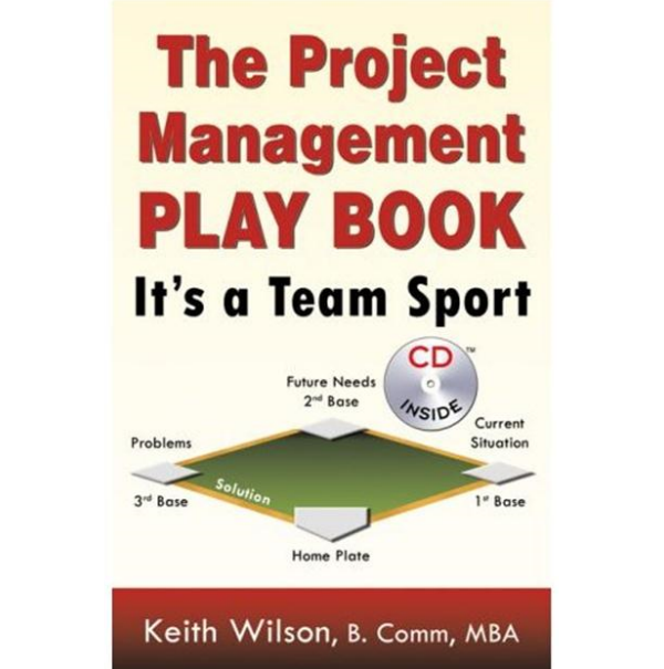 project management practice the project management playbook it 39 s a team sport book. Black Bedroom Furniture Sets. Home Design Ideas